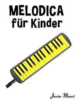 Klassische Weihnachtslieder Für Kinder.Melodica Für Kinder Weihnachtslieder Klassische Musik