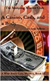 A Casino, Cash . . . and a Body: A Wise Acres Cozy