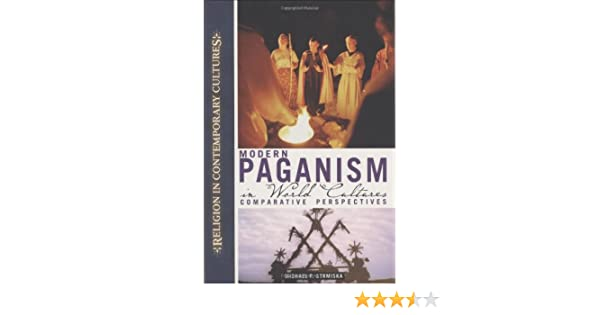 Amazon modern paganism in world cultures comparative amazon modern paganism in world cultures comparative perspectives religion in contemporary cultures 9781851096084 michael strmiska books fandeluxe Gallery