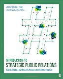 img - for Introduction to Strategic Public Relations: Digital, Global, and Socially Responsible Communication book / textbook / text book