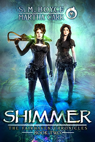 Shimmer: The Revelations of Oriceran (The Fairhaven Chronicles Book 2)