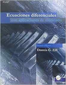 Ecuaciones diferenciales con aplicaciones de modelado / A