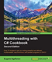 Multithreading with C# Cookbook, 2nd Edition Front Cover