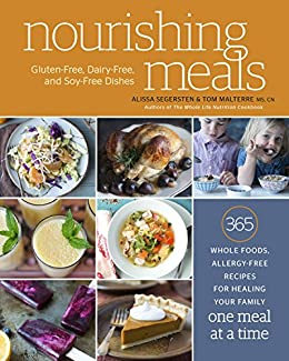 Nourishing meals 365 whole foods allergy free recipes for healing nourishing meals 365 whole foods allergy free recipes for healing your family one forumfinder Image collections
