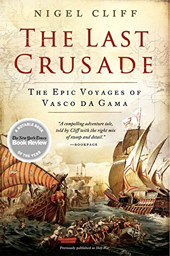 The Last Crusade: The Epic Voyages of Vasco da Gama