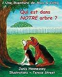 Image de Qui est dans NOTRE arbre ? (Une Aventure de Max & Colby) (Volume 4) (French Edition)