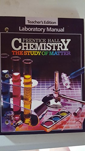 Prentice Hall Chemistry: The Study of Matter (Prentice Hall Chemistry The Study Of Matter)