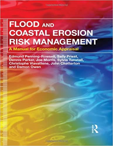Flood and Coastal Erosion Risk Management: A Manual for