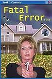 Fatal Error, Scott Connors, 0595371671