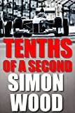 Tenths of a Second: A Short Story