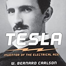 Tesla: Inventor of the Electrical Age Audiobook by W. Bernard Carlson Narrated by Allan Robertson