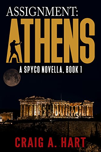 #freebooks – Assignment: Athens (A SpyCo Novella Book 1) by Craig A. Hart