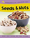 Seeds and Nuts (Ingredients of a Balanced Diet)