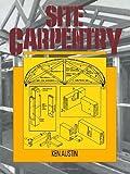 Site Carpentry, C. K. Austin, 0419157506