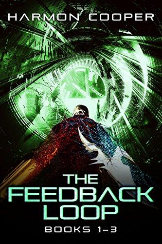 The Feedback Loop (Books 1-3): A Sci-Fi LitRPG Series (The Feedback Loop Box - Loop Online The In