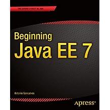 Beginning Java EE 7 (Expert Voice in Java)