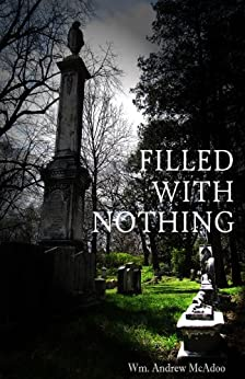 Filled With Nothing by [McAdoo, Wm. Andrew]