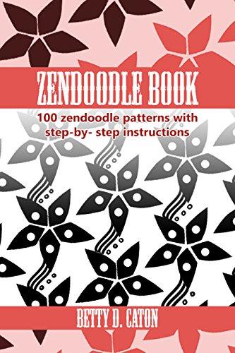 ZenDoodle Book 60 Zendoodle Patterns With Stepbystep Impressive Zendoodle Patterns