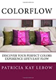 ColorFlow, Patricia Kay Lebow, 1448673798