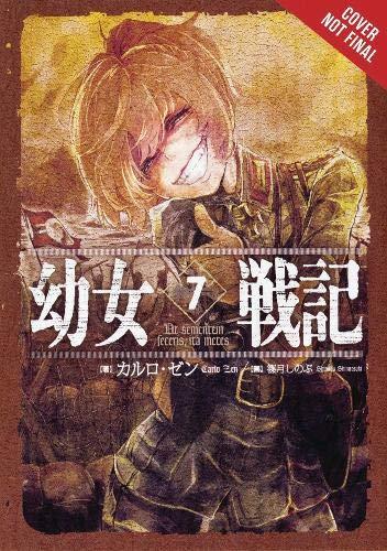 The Saga of Tanya the Evil, Vol. 7 (light novel): Ut Sementem Feceris, ita Metes (The Saga of Tanya the Evil (7)) (Saga Of Tanya The Evil Light Novel)