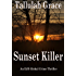 Sunset Killer (An EJB Global Crime Thriller Book 1)