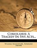 Coriolanus, William Shakespeare and Tommaso Salvini, 1248008367