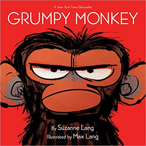 Grumpy Monkey – by Suzanne Lang and Max Lang
