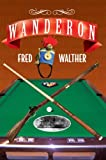 Wanderon, Fred Walther, 1436344565