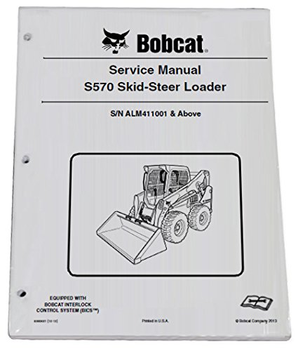 amazon com: bobcat s570 skid steer loader repair workshop service manual -  part number # 6990681: automotive