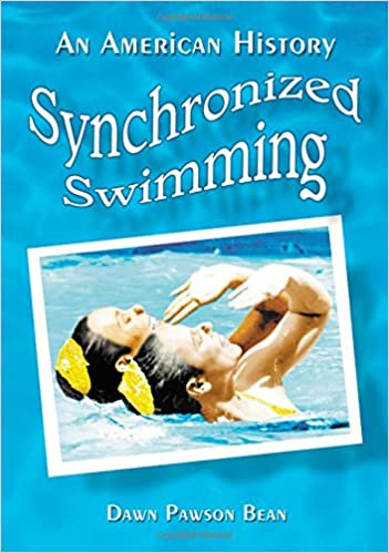 Synchronized Swimming: An American History