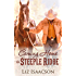Coming Home to Steeple Ridge: A Buttars Brothers Novel (Steeple Ridge Romance Book 5)