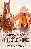Coming Home to Steeple Ridge: A Buttars Brothers Novel (Steeple Ridge Romance Book 4)
