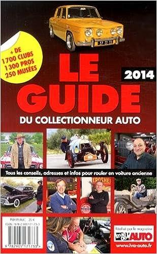 Livre gratuits en ligne Le Guide 2014 du Collectionneur Auto pdf