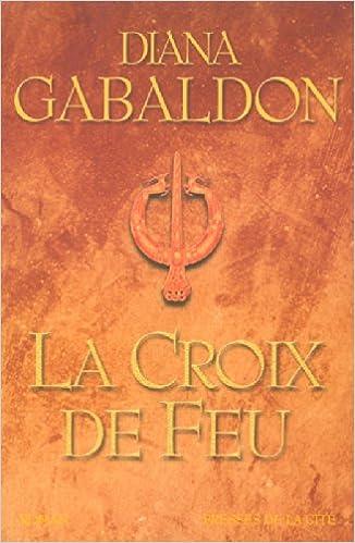 Cercle de pierre, tome 5 : La Croix de feu