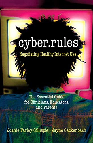 Cyber Rules: What You Really Need to Know About the Internet