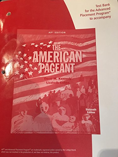 The American Pageant 16th Edition Test Bank