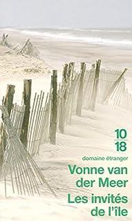 Les invités de l'île, Meer, Vonne van der