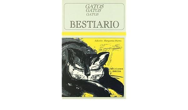 Bestiario : gatos, gatos, gatos: Margarita HIerro: 9788495427670: Amazon.com: Books
