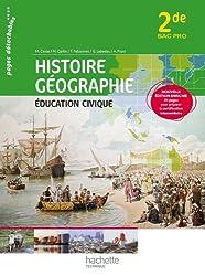 Histoire Géographie Education civique 2de Bac Pro - Livre élève consommable - Ed. 2013