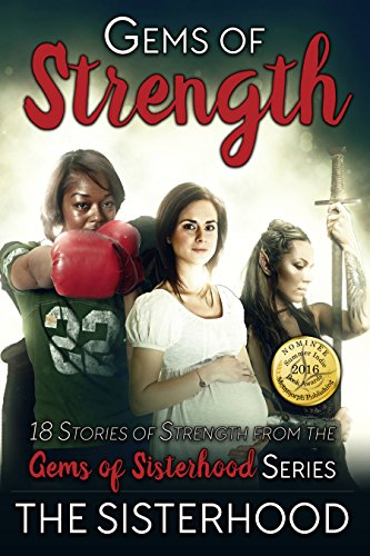 Gems of Strength (Gems of Sisterhood Book 1)