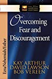 Overcoming Fear and Discouragement: Ezra, Nehemiah, Esther (The New Inductive Study Series)