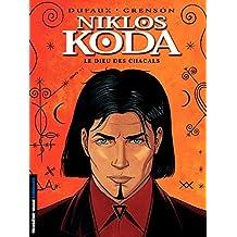 Niklos Koda - Tome 2 - Le Dieu des chacals (French Edition)