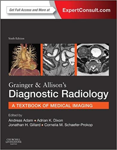 Grainger Allisons Diagnostic Radiology Kindle Edition By Andy