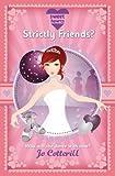 Sweet Hearts: Strictly Friends? by Jo Cotterill (2010-09-02)