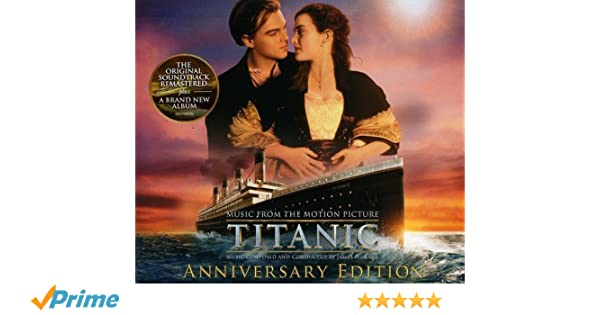 Titanic: Original Motion Picture Soundtrack - Anniversary Edition: James Horner: Amazon.es: Música