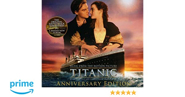 Titanic: Original Motion Picture Soundtrack - Anniversary Edition: James Horner: Amazon.es: Música