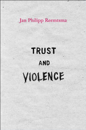Download Trust and Violence: An Essay on a Modern Relationship Pdf