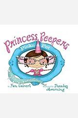 Princess Peepers Picks a Pet Kindle Edition