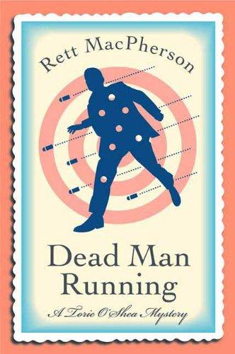 Dead Man Running (Torie O'Shea Mysteries)