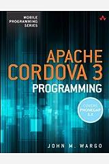 Apache Cordova 3 Programming (Mobile Programming) Kindle Edition